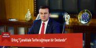 """Erkoç,""""Çanakkale Tarihe sığmayan bir Destandır"""""""