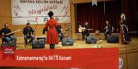 Kahramanmaraş'ta HATTİ Konseri