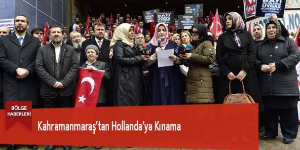 Kahramanmaraş'tan Hollanda'ya Kınama