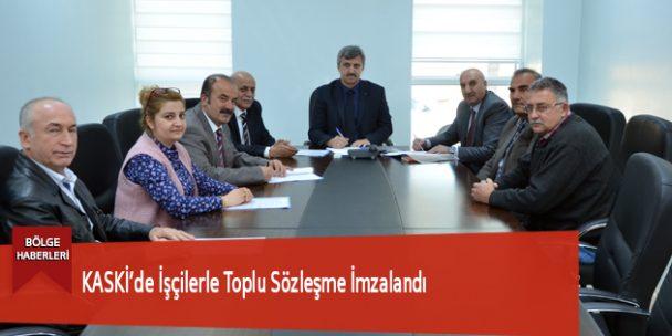 KASKİ'de İşçilerle Toplu Sözleşme İmzalandı