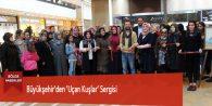 Büyükşehir'den 'Uçan Kuşlar' Sergisi