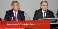 Kahramanmaraş'ta 7 Bin Kişiye İstihdam