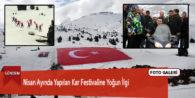 Nisan Ayında Yapılan Kar Festivaline Yoğun İlgi