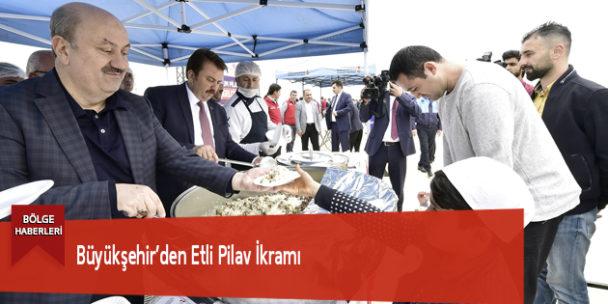 Büyükşehir'den Etli Pilav İkramı