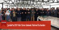 Çardak'ta 200 Yıldır Süren Gelenek: Rahmet Kurbanları