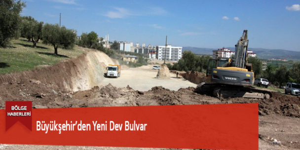 Büyükşehir'den Yeni Dev Bulvar