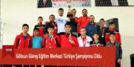 Göksun Güreş Eğitim Merkezi Türkiye Şampiyonu Oldu