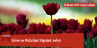 Güven ve Muhabbet Köprüsü: Selam