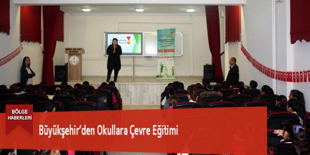 Büyükşehir'den Okullara Çevre Eğitimi