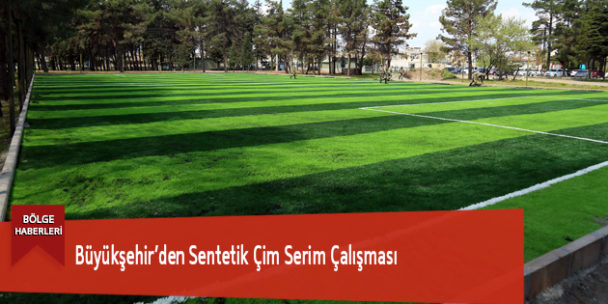 Büyükşehir'den Sentetik Çim Serim Çalışması