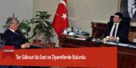 Tor Göksun'da Gezi ve Ziyaretlerde Bulundu