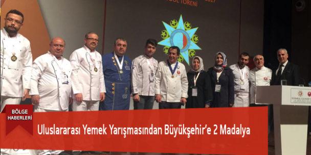 Uluslararası Yemek Yarışmasından Büyükşehir'e 2 Madalya