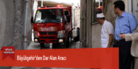 Büyükşehir'den Dar Alan Aracı