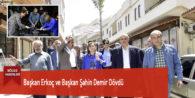 Başkan Erkoç ve Başkan Şahin Demir Dövdü