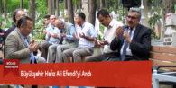 Büyükşehir Hafız Ali Efendi'yi Andı