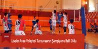 Liseler Arası Voleybol Turnuvasının Şampiyonu Belli Oldu