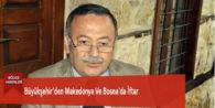 Büyükşehir'den Makedonya Ve Bosna'da İftar