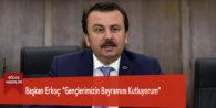 """Başkan Erkoç: """"Gençlerimizin Bayramını Kutluyorum"""""""