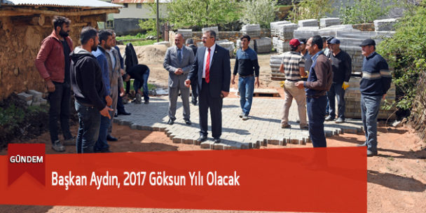 Başkan Aydın, 2017 Göksun Yılı Olacak