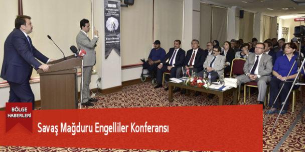 Savaş Mağduru Engelliler Konferansı