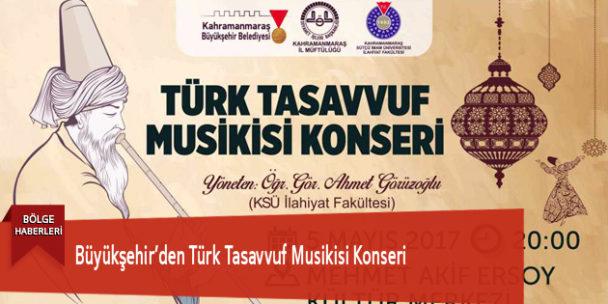Büyükşehir'den Türk Tasavvuf Musikisi Konseri