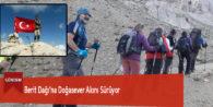 Berit Dağı'na Doğasever Akını Sürüyor