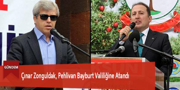 Çınar Zonguldak, Pehlivan Bayburt Valiliğine Atandı