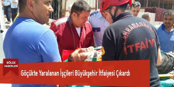 Göçükte Yaralanan İşçileri Büyükşehir İtfaiyesi Çıkardı