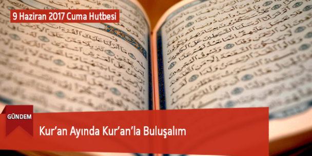 Kur'an Ayında Kur'an'la Buluşalım