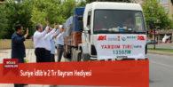 Suriye İdlib'e 2 Tır Bayram Hediyesi