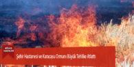 Şehir Hastanesi ve Karacasu Ormanı Büyük Tehlike Atlattı