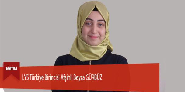 LYS Türkiye Birincisi Afşinli Beyza GÜRBÜZ