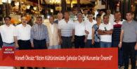 """Hanefi Öksüz: """"Bizim Kültürümüzde Şahıslar Değil Kurumlar Önemli"""""""