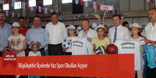 Büyükşehir İlçelerde Yaz Spor Okulları Açıyor