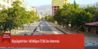 Büyükşehir'den 140 Milyon TL'lik Dev Yatırımlar