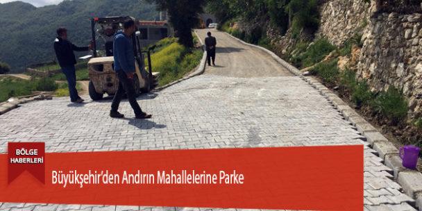 Büyükşehir'den Andırın Mahallelerine Parke