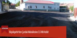 Büyükşehir'den Çardak Mahallesine 3.5 KM Asfalt