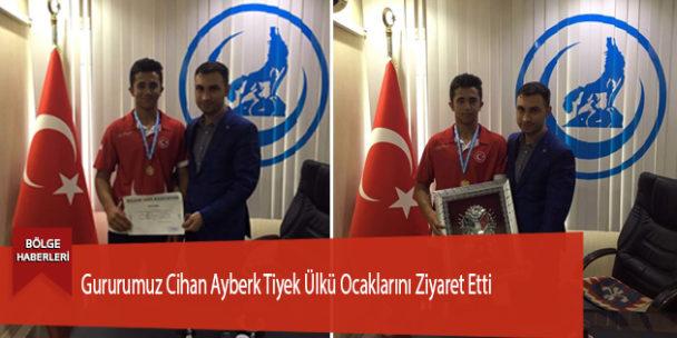 Gururumuz Cihan Ayberk Tiyek Ülkü Ocaklarını Ziyaret Etti