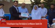 İl Ocak Başkanı Kayış Türk Balalarına Sertifikalarını Takdim Etti