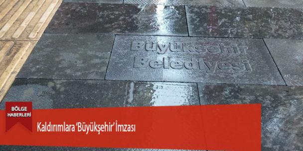 Kaldırımlara 'Büyükşehir' İmzası
