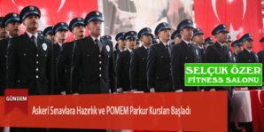 Askeri Sınavlara Hazırlık ve POMEM Parkur Kursları Başladı