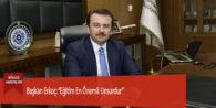 """Başkan Erkoç: """"Eğitim En Önemli Unsurdur"""""""