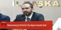 Kahramanmaraş'ta AK Parti'nin 5 İlçe Başkanı Görevden Alındı