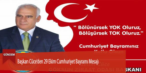 Başkan Cüce'den 29 Ekim Cumhuriyet Bayramı Mesajı