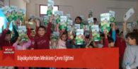 Büyükşehir'den Miniklere Çevre Eğitimi