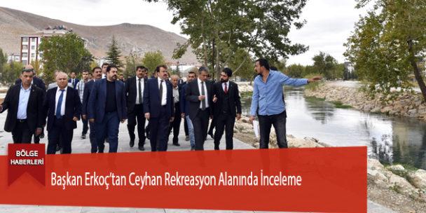 Başkan Erkoç'tan Ceyhan Rekreasyon Alanında İnceleme