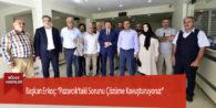 """Başkan Erkoç: """"Pazarcık'taki Sorunu Çözüme Kavuşturuyoruz"""""""