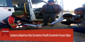 Jandarma Ekiplerince Okul Servislerine Yönelik Denetimleri Devam Ediyor