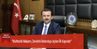 """""""Muhtarlık Makamı, Devletin Vatandaşa Açılan İlk Kapısıdır"""""""