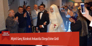 Afşinli Genç Bürokrat Ankara'da Dünya Evine Girdi